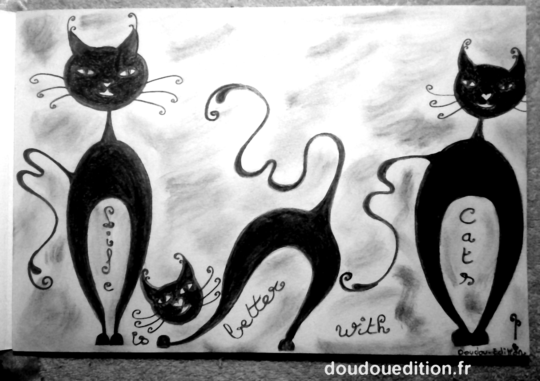 illustration done in charcoal : life is better with cats!